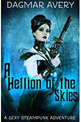 A Hellion of the Skies Kindle Edition
