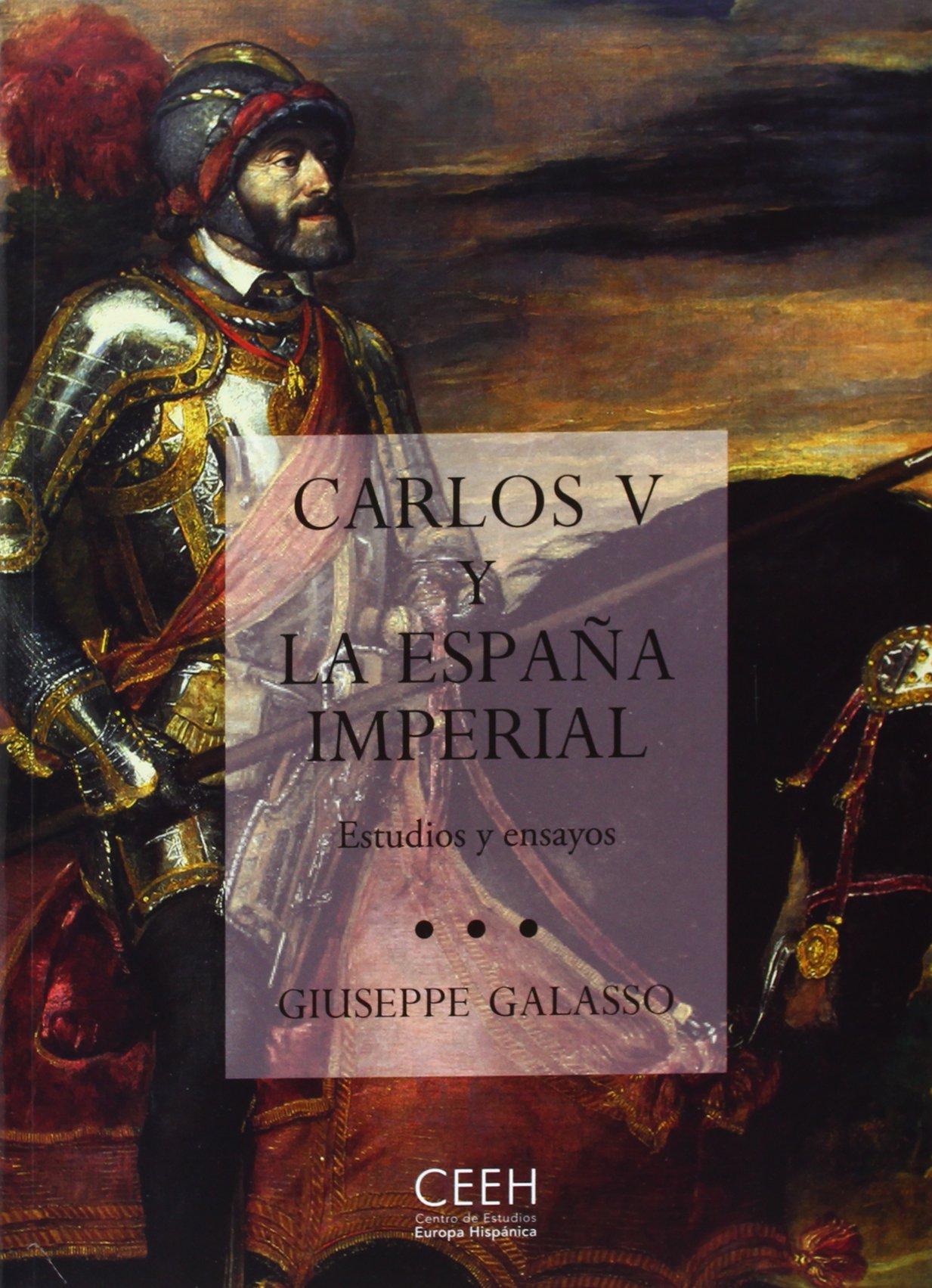 Carlos V y la España imperial. Estudios y ensayos Confluencias ...