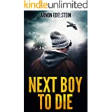 Next Boy To Die: A Gripping Serial Killer Psychological Thriller