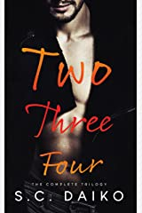 Two Three Four: The Complete Trilogy Kindle Edition