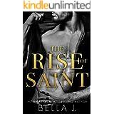 The Rise of Saint: A Dark Romance Novel (Sins of Saint Trilogy Book 1)