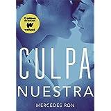 Culpa Mía Culpables 1 Spanish Edition Ebook Ron Mercedes Kindle Store