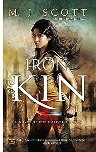 Iron Kin: A Novel of the Half-Light City