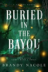 Buried in the Bayou (A Chindi Novel Book 2) Kindle Edition