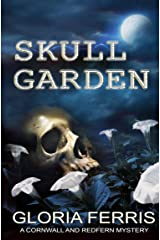 Skull Garden: A Cornwall & Redfern Mystery, Book 3 Kindle Edition