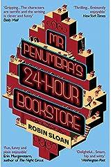 Mr Penumbra's 24-hour Bookstore Kindle Edition