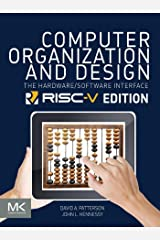 Computer Organization and Design RISC-V Edition: The Hardware Software Interface (ISSN) Kindle Edition