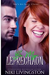 Be My Leprechaun: A New Adult Romantic Comedy Kindle Edition