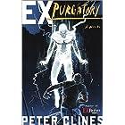 Ex-Purgatory: A Novel (Ex-Heroes Book 4)