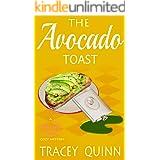 The Avocado Toast: A Breezy Spoon Diner Cozy Mystery (The Breezy Spoon Diner Mysteries Book 6)