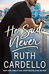 He Said Never (The Lost Corisis Book 2) Kindle Edition