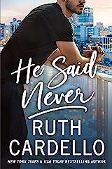 He Said Never (The Lost Corisis Book 2) Kindle Edition