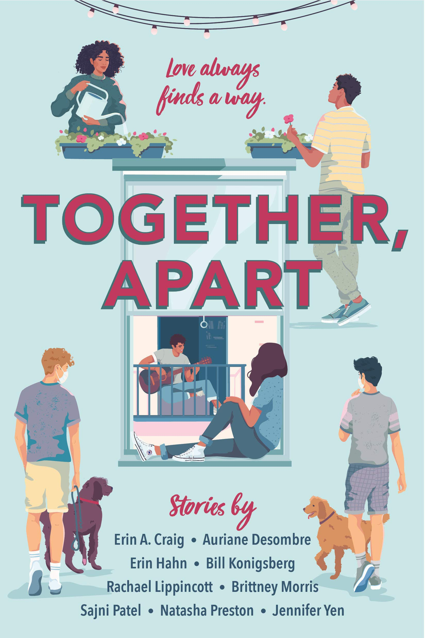 Together, Apart: Craig, Erin A., Desombre, Auriane, Hahn, Erin, Konigsberg,  Bill, Lippincott, Rachael, Morris, Brittney, Patel, Sajni, Preston,  Natasha, Yen, Jennifer: 9780593375297: Books - Amazon.ca