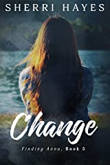 Change (Finding Anna Book 5) Kindle Edition