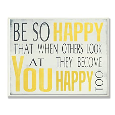The Stupell Home Décor Collection Be So Happy Typography Wall Plaque, 10 x 0.5 x 15, Proudly Made in USA