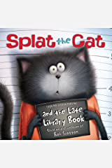 Splat the Cat and the Late Library Book Kindle Edition