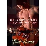 U.K. Crush: The Complete Anthology