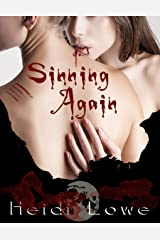 Sinning Again (Beautiful Sin Saga Book 2) Kindle Edition