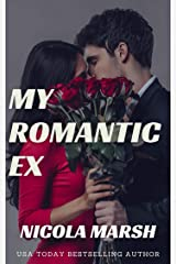 My Romantic Ex: a second chance, standalone romance (ROMANCE IN THE CITY Book 7) Kindle Edition