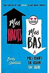 Mes hauts, mes bas et mes coups de coeur en série (Hors-séries) (French Edition) Paperback