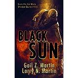 Black Sun: A Novella from the Shadow Council Archives (Joe Mack Shadow Council Files Book 2)