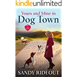 Yours and Mine in Dog Town: (Dog Town 6)