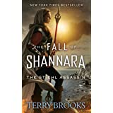 The Stiehl Assassin (The Fall of Shannara)