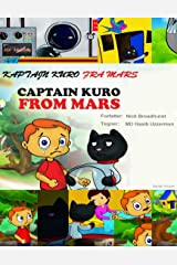 KAPTAJN KURO FRA MARS: Captain Kuro From Mars (Danish Edition) Kindle Edition
