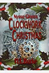 Nyssa Glass's Clockwork Christmas: A Christmas Novelette Kindle Edition