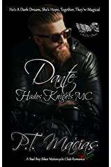 Dante: Hades Knights MC NorCal Chapter: He's A Dark Dream, She's Hope, Together, They're Magical! (A Bad Boy Biker Motorcycle Club Romance Book 4) Kindle Edition