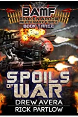 Spoils of War (BAMF: Broken Arrow Mercenary Force Book 3) Kindle Edition