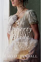 The Liberty Bride: Daughters of the Mayflower - book 6 Kindle Edition