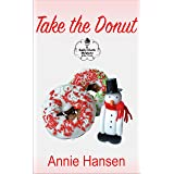 Take The Donut (Kelly Clark Mystery Series Book 3)