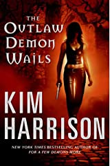 The Outlaw Demon Wails (The Hollows, Book 6) Kindle Edition
