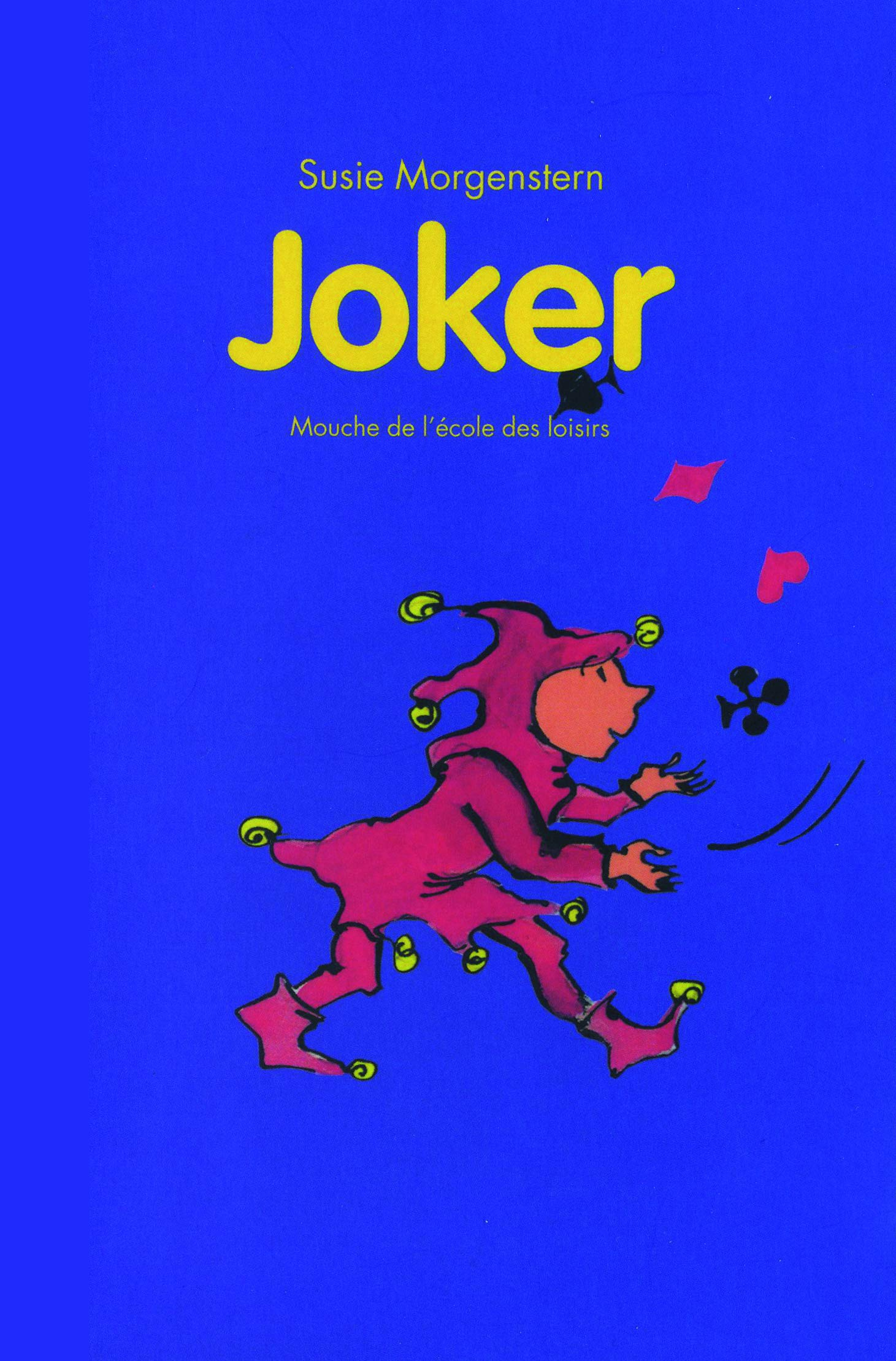 Amazon.fr - Joker - Suzie Morgenstern, Mireille d'Allancé - Livres