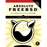 Absolute FreeBSD, 3rd Edition: The Complete Guide to FreeBSD