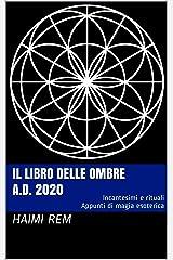Il libro delle ombre: A.D. 2020 (Italian Edition) Kindle Edition
