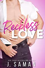 Reckless Love: A Second Chance Romance Kindle Edition