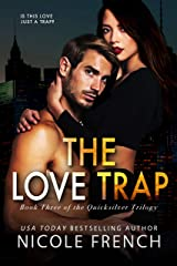 The Love Trap (Quicksilver Book 3) Kindle Edition