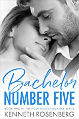 Bachelor Number Five (Hollywood Romance Book 2) Kindle Edition