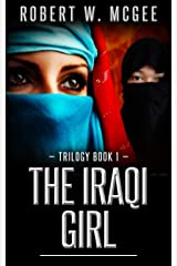 The Iraqi Girl: Trilogy Book 1 (The Iraqi Girl Trilogy) Kindle Edition