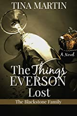 The Things Everson Lost (The Blackstone Family Book 3) Kindle Edition