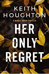 Her Only Regret: A page-turning mystery thriller that will keep you reading into the night. (Maggie Novak Thriller Book 4) Kindle Edition