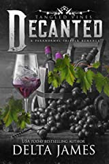 Decanted: Tangled Vines Kindle Edition