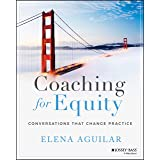 Coaching for Equity: Conversations That Change Practice