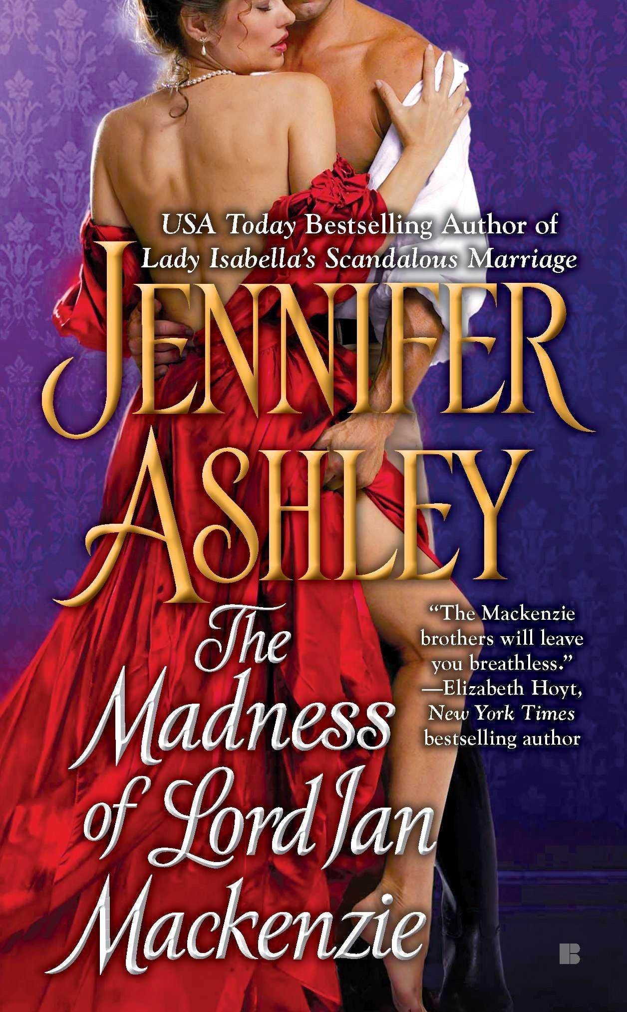 The Madness of Lord Ian Mackenzie (Mackenzies Series): Ashley, Jennifer:  9780425244470: Amazon.com: Books