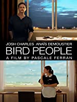 Bird People (English Subtitled)