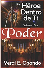 Poder: El Héroe Dentro de Ti (Spanish Edition) Kindle Edition