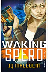 Waking Spero (The Spero Trilogy Book 1) Kindle Edition