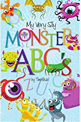 My Very Silly Monster ABCs Kindle Edition